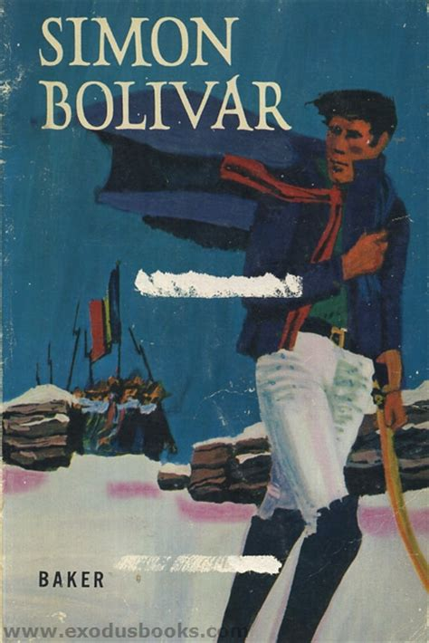 bolivar books simon bolivar exodus books