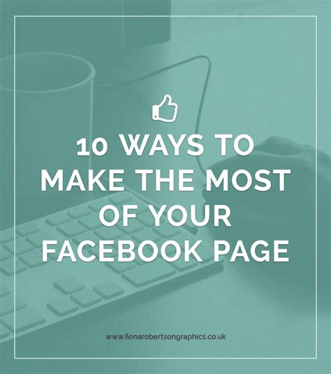 10 Ways To Build Your 10 Ways To Make The Most Of Your Page Fiona Robertson Graphics