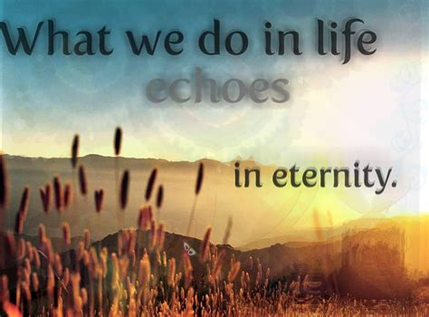 what we do in life echoes in eternity tattoo claycountyweb news from in and around clay county