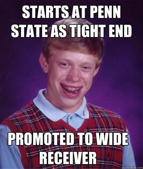 Penn State Memes - starts at penn state as tight end promoted to wide
