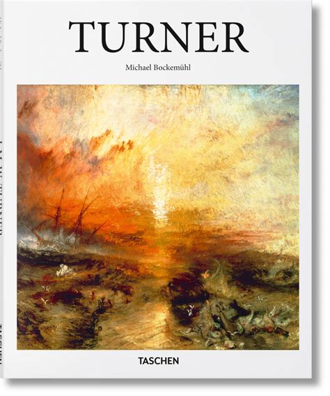 turner taschen basic art turner train painting best painting 2018