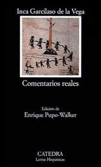 comentarios reales edition books comentarios reales by inca garcilaso de la reviews