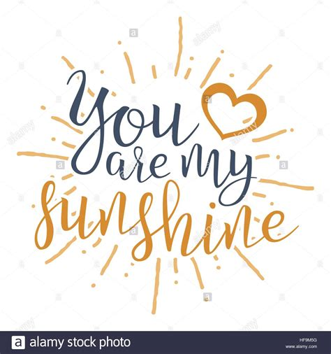 download mp3 you are my sun bright you are my sunshine handwritten lettering quote about
