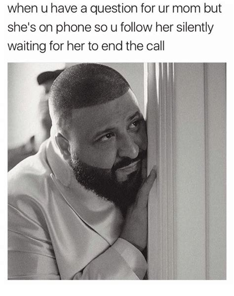Waiting By The Phone Meme - 25 best memes about the call the call memes