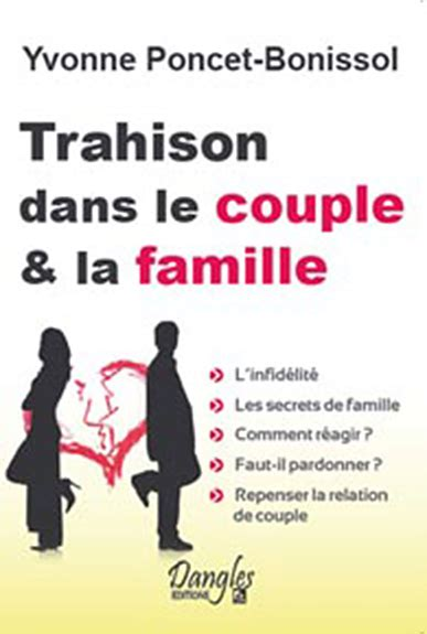 trahison dans le couple et la famille de poncet bonissol aux editions dangles