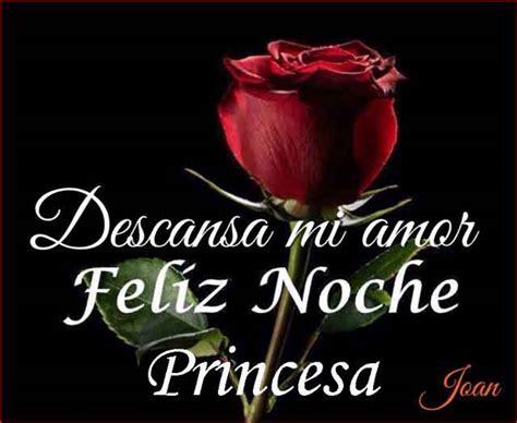 imagenes de buenas noches mi princesa hermosa 140 imagenes de buenas noches con frases para compartir