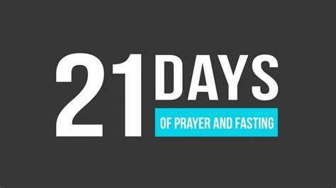 when do we start fasting 21 days of prayer and fasting