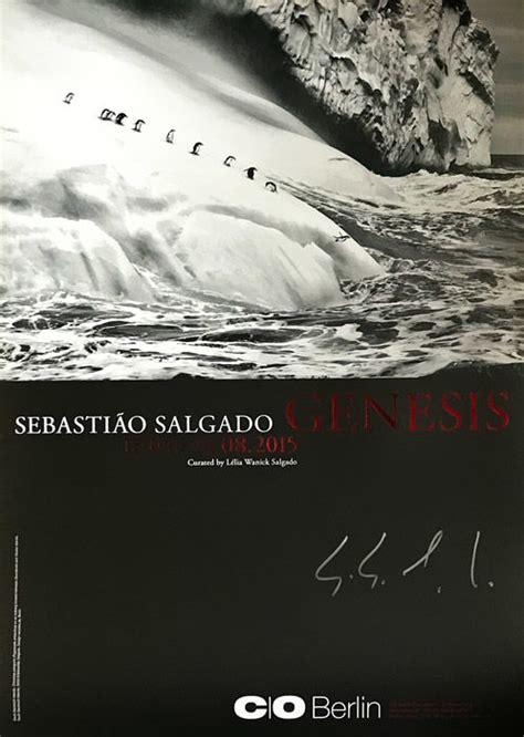 sebastiao salgado 2x genesis exhibition poster signed 2015 catawiki sebastiao salgado 2x genesis exhibition poster signed