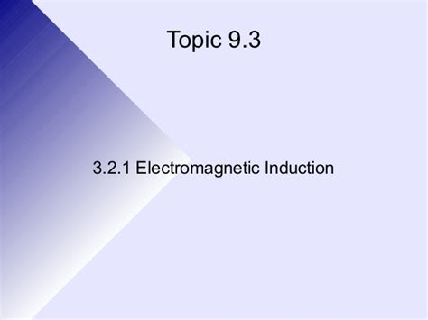 electromagnetic induction grade 11 3 2 1 electomagnetic induction
