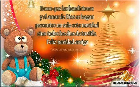 imagenes feliz navidad para una amiga tarjetas y postales bonitas para navidad im 225 genes