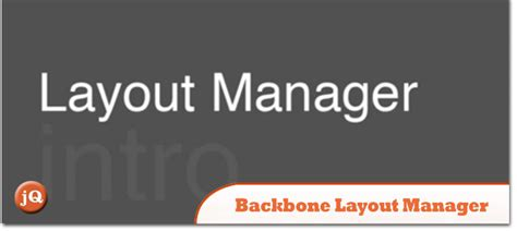 backbone js layout manager 10 backbone js and jquery useful plugins articles