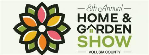 annual volusia county home garden show daytona