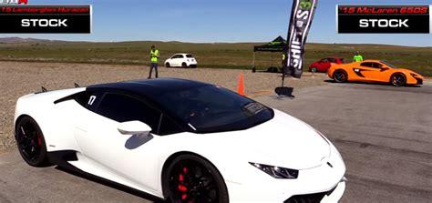 Lamborghini Drag Race Drag Race Lamborghini Huracan Vs Mclaren 650s