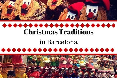 what is christmas called traditions in barcelona devour barcelona