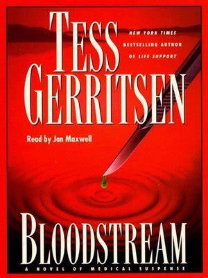 More On Monday Bloodstream By Tess Gerritsen by Bloodstream By Tess Gerritsen 183 Overdrive Ebooks