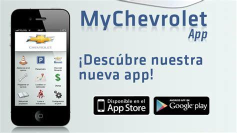 chevrolet lanza la app mychevrolet para llevar el