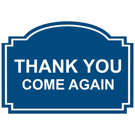 Come Again by Food Safety Kitchen Signs Engraved Dining Restaurant