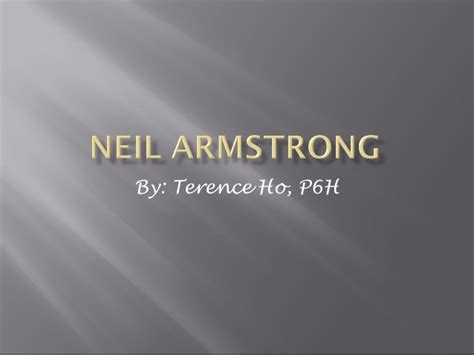neil armstrong biography powerpoint terence s neil armstrong biography sis