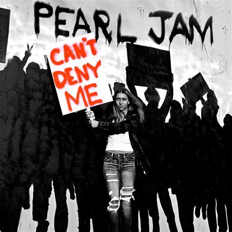 traduzione testi pearl jam can t deny me pearl jam con testo e traduzione m b