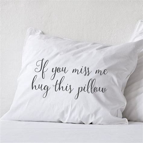 Pillow For Distance Couples by 17 Best Ideas About Distance Relationship Pillow On
