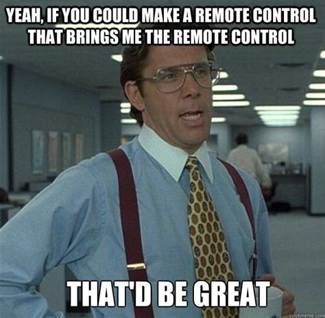 remote control memes image memes at relatably com