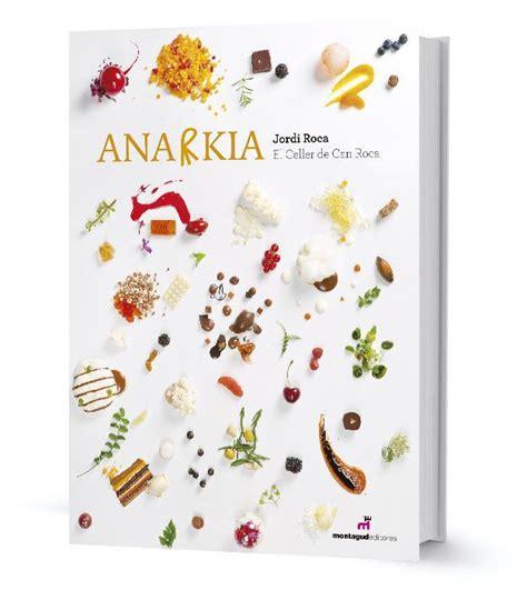 libro the desserts of jordi book anarkia jordi roca by jordi roca librer 237 a gastron 243 mica