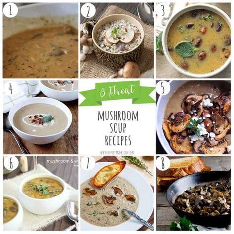 8 mushroom soup recipes