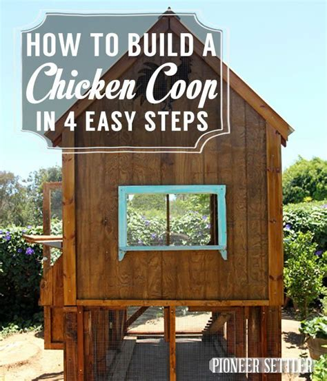 build backyard chicken coop how to build a backyard chicken coop 28 images how to