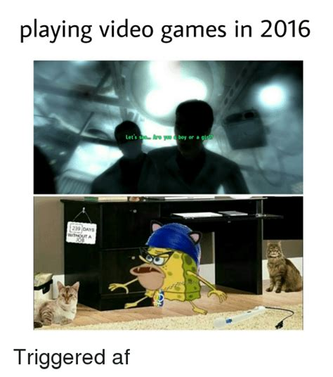 Playing Games Meme - playing video games in 2016 are you boy or a girl let s