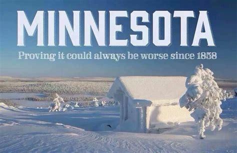 Minnesota Meme - minnesota winters it s a minnesota thing pinterest