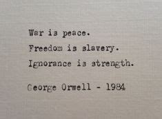 theme quotes in 1984 george orwell wisdom 1984 quotes wisdom pinterest
