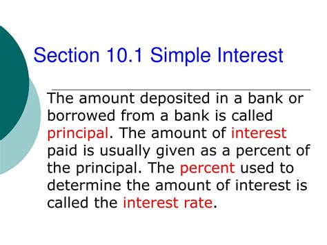 Interest Section by Ppt Section 10 1 Simple Interest Powerpoint Presentation
