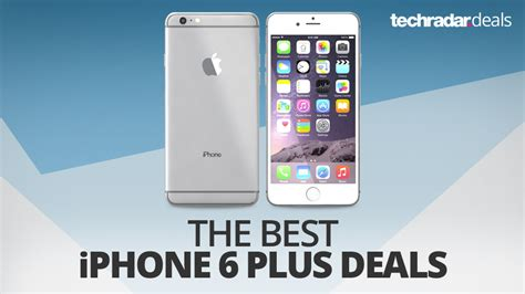 2 iphone deals the best iphone 6 plus deals in january 2018 techradar