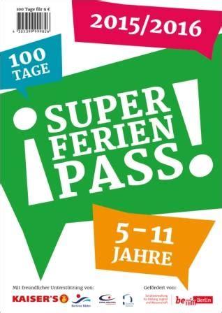 Berlin Pass Aufkleber by Mit Dem Ferien Pass In Die Sommerferien Unterwegs