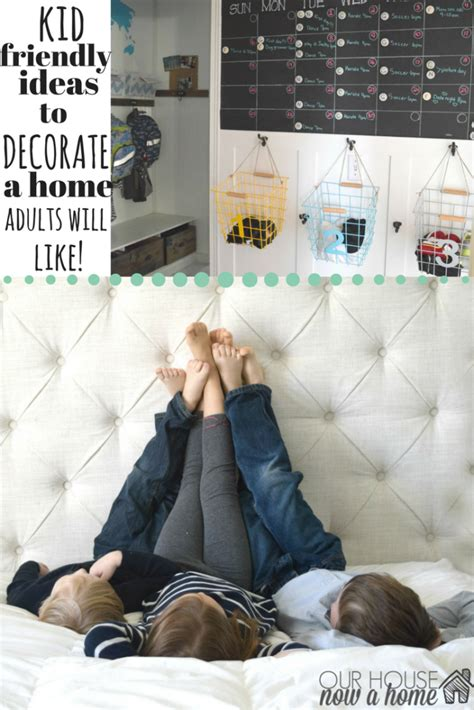 how to decorate our home decorating ideas for a home with kids our house now a home