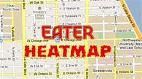 eater heat map the eater chicago heat map where to eat right now eater