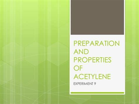 Properties Acetylene Buy Properties Acetylene Preparation And Properties Of Acetylene