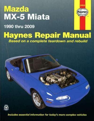 book repair manual 1997 mazda mx 5 spare parts catalogs mazda mx 5 miata 1990 2009 haynes service repair manual workshop car manuals repair books