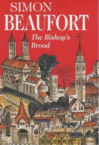 to the bishop books the bishop s brood sir geoffrey mappestone 3 by simon