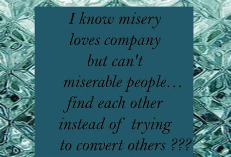 quotes  miserable people quotesgram