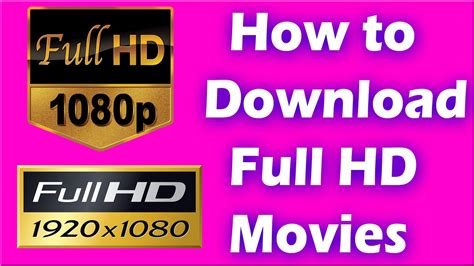 full hd video youtube download how to download full hd movies free in urdu hindi full hd