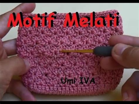 tutorial rajut umi iva tutorial merajut motif melati youtube
