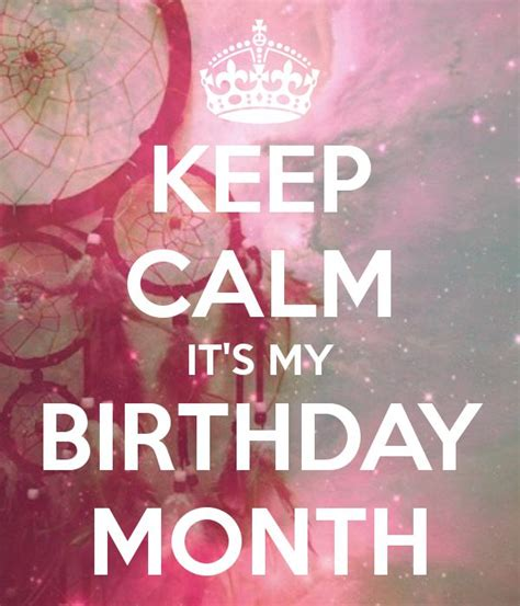 My Birthday Month Quotes 25 Best Ideas About Its My Birthday Month On Pinterest