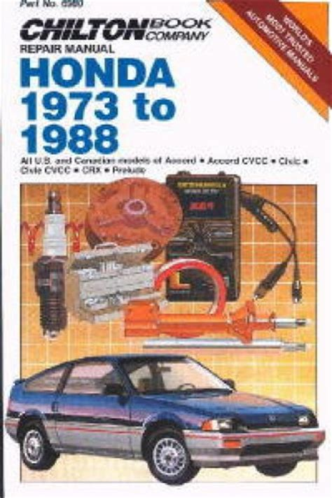 chilton honda accord civic crx 1973 1988 repair manual