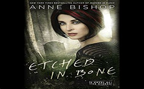 etched in bone a novel of the others books etched in bone audiobook by bishop review