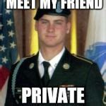Private Meme Generator - army private first class pfc dress uniform meme generator