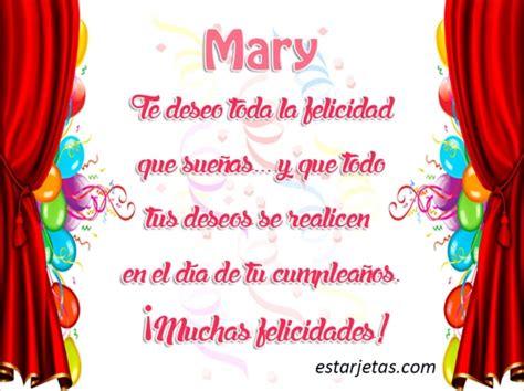 Imagenes De Feliz Cumpleaños Mary   feliz cumplea 241 os mary 7 im 225 genes de estarjetas com