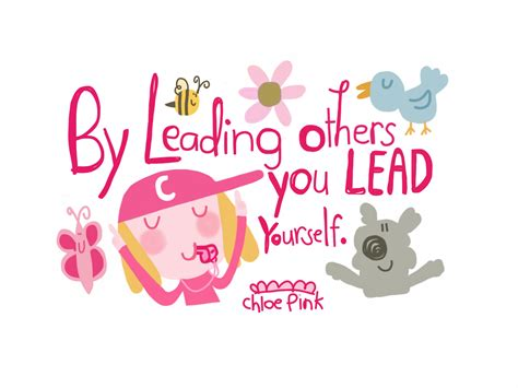Leadership Leading Others To Lead leaderly quote by leading others you lead yourself be