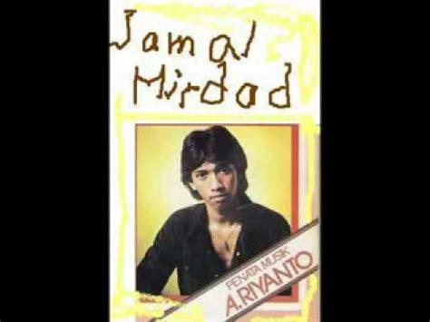 download mp3 album jamal mirdad jamal mirdad sunarti mp3 download youtube
