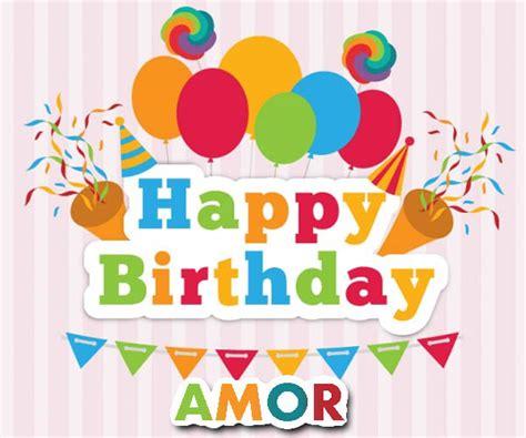 imagenes happy birthday amor hermosas imagenes de feliz cumplea 241 os esposo mio